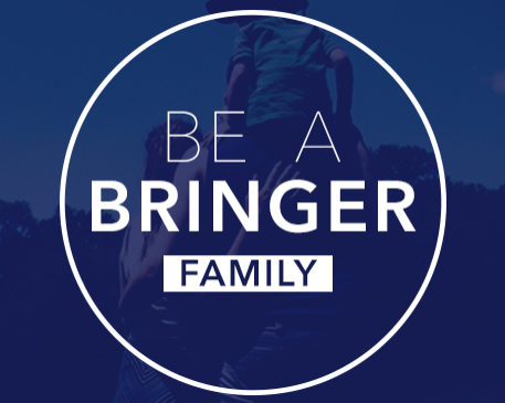 Be A Bringer: Family