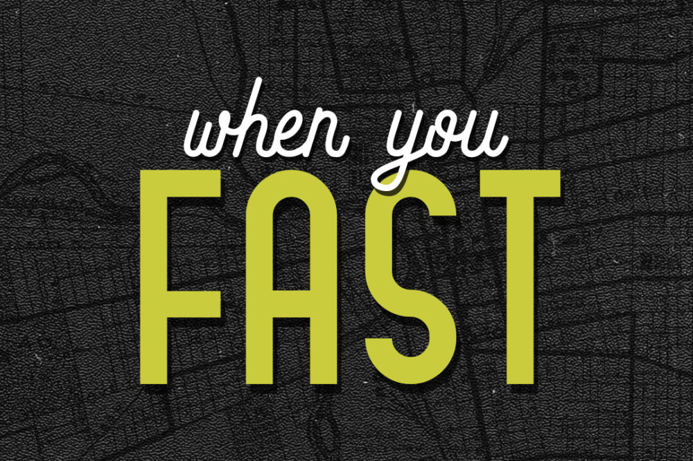 When you … Fast