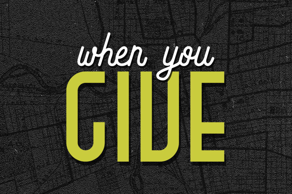 When You… Give